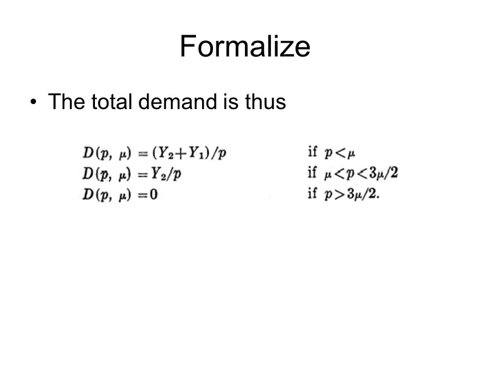 Formalize The total demand is thus