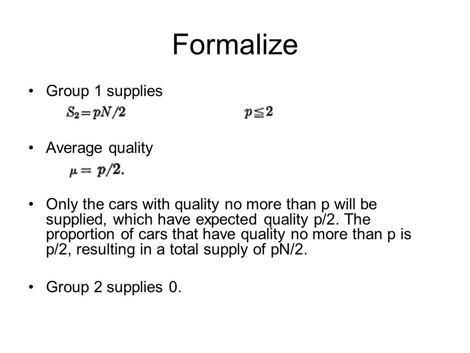 Formalize With average quality being p/2, at no price will any trade take place (D(p,u)=0 is the only scenario possible).