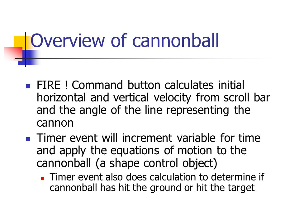 Overview of cannonball FIRE .