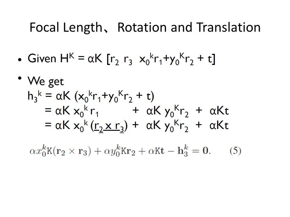 Focal Length 、 Rotation and Translation