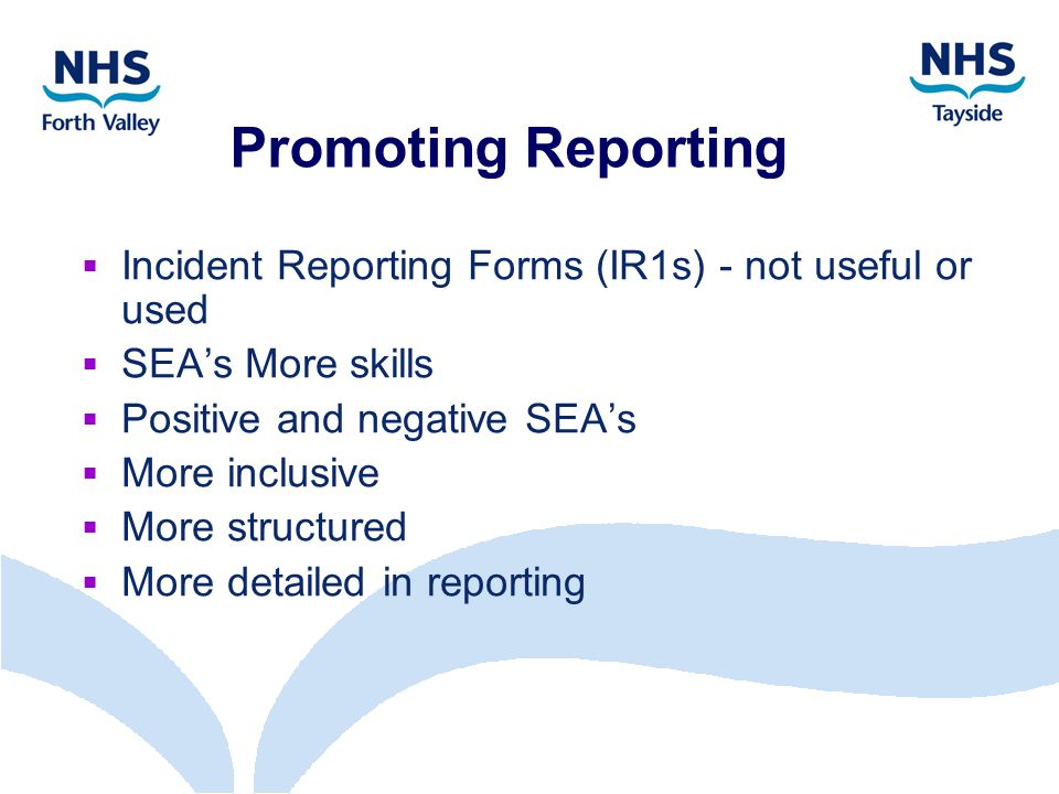 Promoting Reporting  Incident Reporting Forms (IR1s) - not useful or used  SEA's More skills  Positive and negative SEA's  More inclusive  More structured  More detailed in reporting