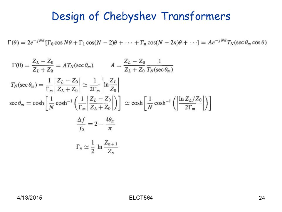 Design of Chebyshev Transformers 4/13/2015 24 ELCT564