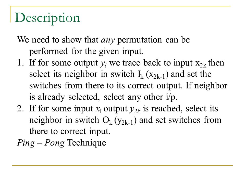Description We need to show that any permutation can be performed for the given input.