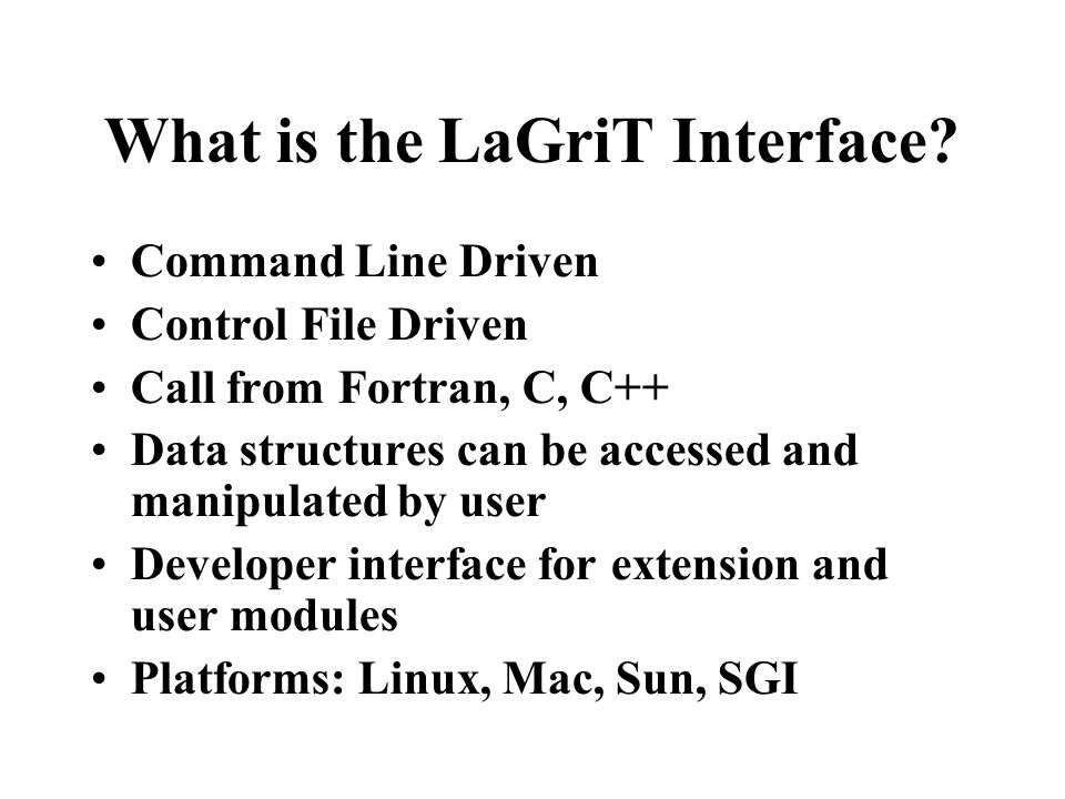 What is the LaGriT Interface.