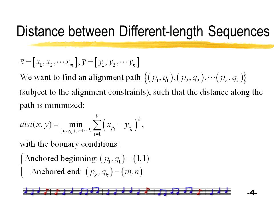 -4--4- Distance between Different-length Sequences