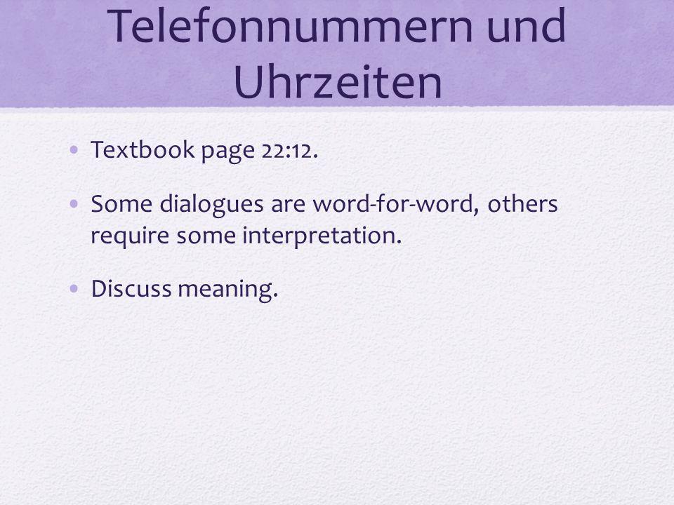 Telefonnummern und Uhrzeiten Textbook page 22:12.