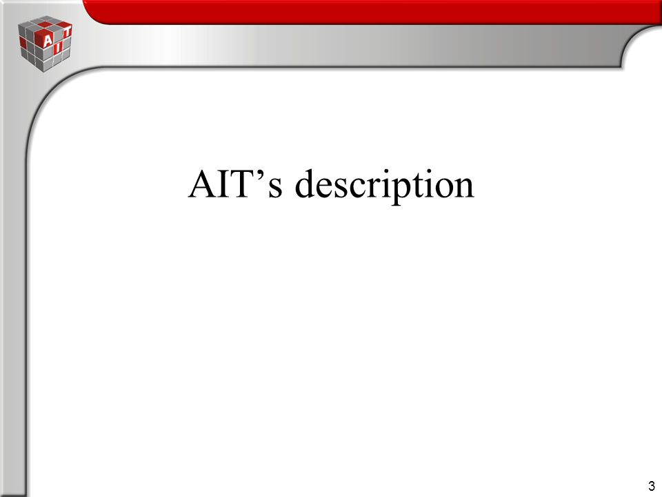3 AIT's description