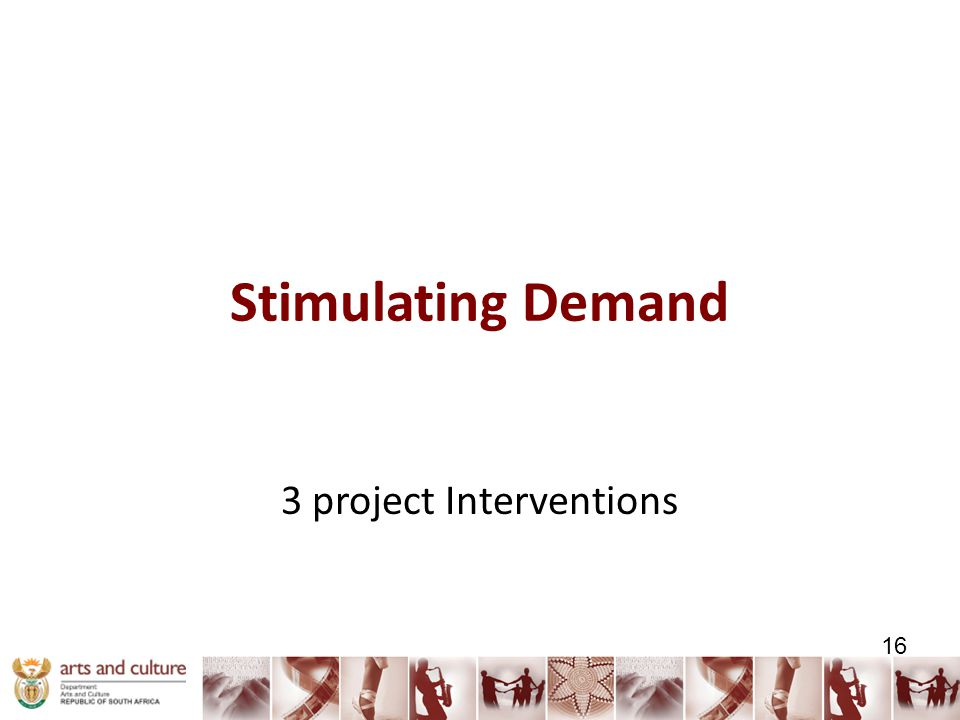 Stimulating Demand 3 project Interventions 16