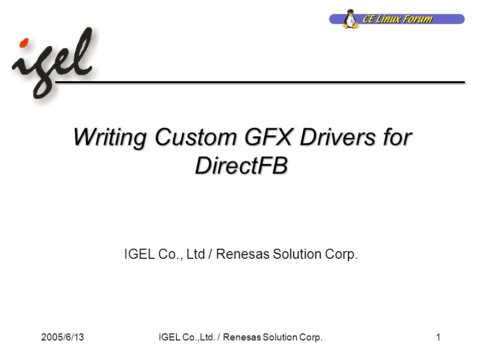 2005/6/131IGEL Co.,Ltd. / Renesas Solution Corp.