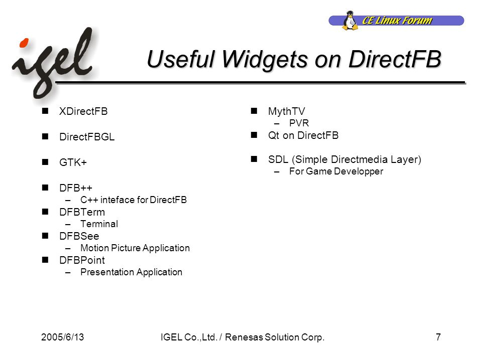 2005/6/138IGEL Co.,Ltd./ Renesas Solution Corp.
