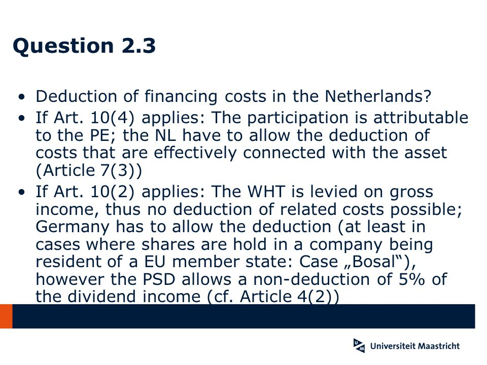 Question 2.3 Deduction of financing costs in the Netherlands.
