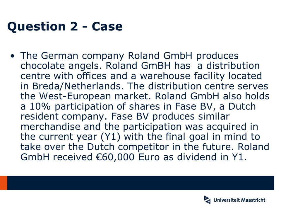 Question 4.4 If the PE was a subsidiary The treatment in Belgium would have been the same (non-discrimination clause of treaty) The treatment in the NL would have been different: seperation principle of Article 7: both legal persons are treated separately; no EU law obligation to extend group taxation scheme to foreign subidiaries; only in case, that foreign losses cannot be deducted anymore in the country of the subsidiary, the country of the parent has to allow the deduction of foreign losses (cf.