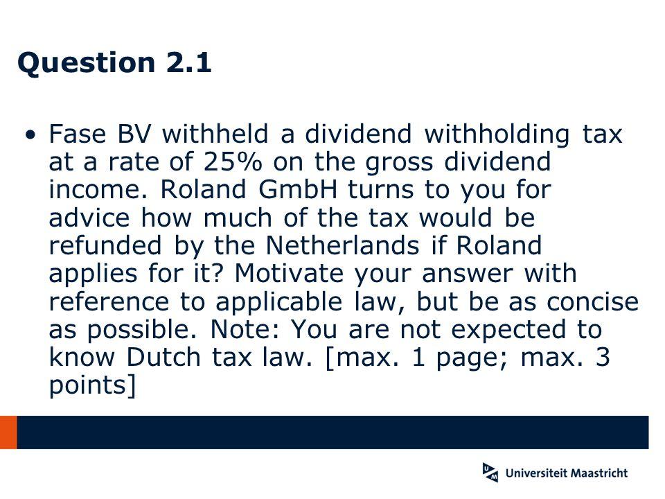 Question 4 - Case Vimeta BV has established a permanent establishment in Belgium.