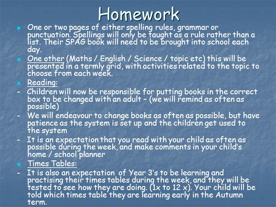 Homework One or two pages of either spelling rules, grammar or punctuation.