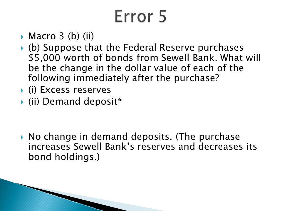  Macro 3 (c)  Sewell Bank has the simplified balance sheet below (not shown).