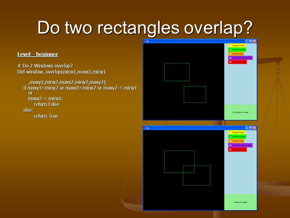 Do two lines overlap. Level – beginner # Do 2 ranges overlap.