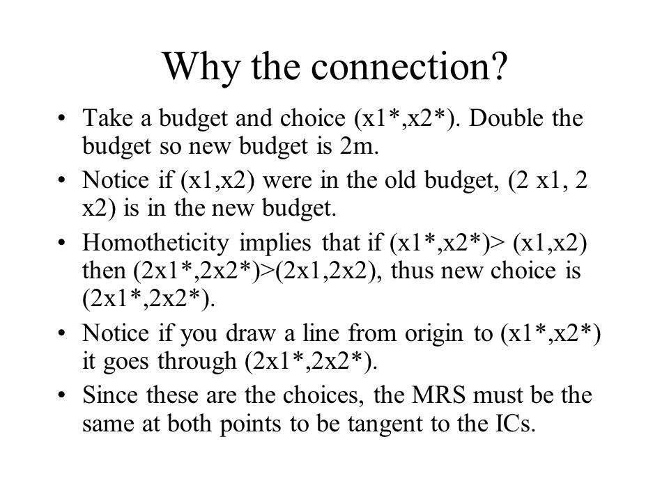 Why the connection.Take a budget and choice (x1*,x2*).