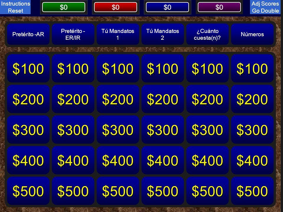 Board $0 Board Pretérito -AR Pretérito - ER/IR Tú Mandatos 1 Tú Mandatos 2 ¿Cuánto cuesta(n)? Números Reset Instructions Go Double $100 $200 $300 $400