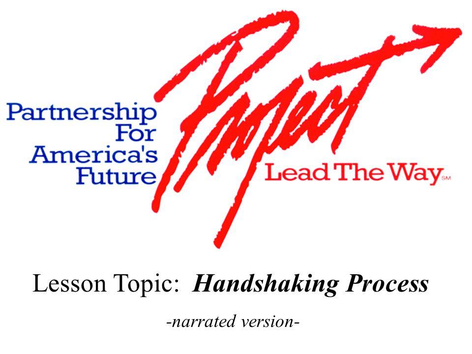 Handshaking The Process