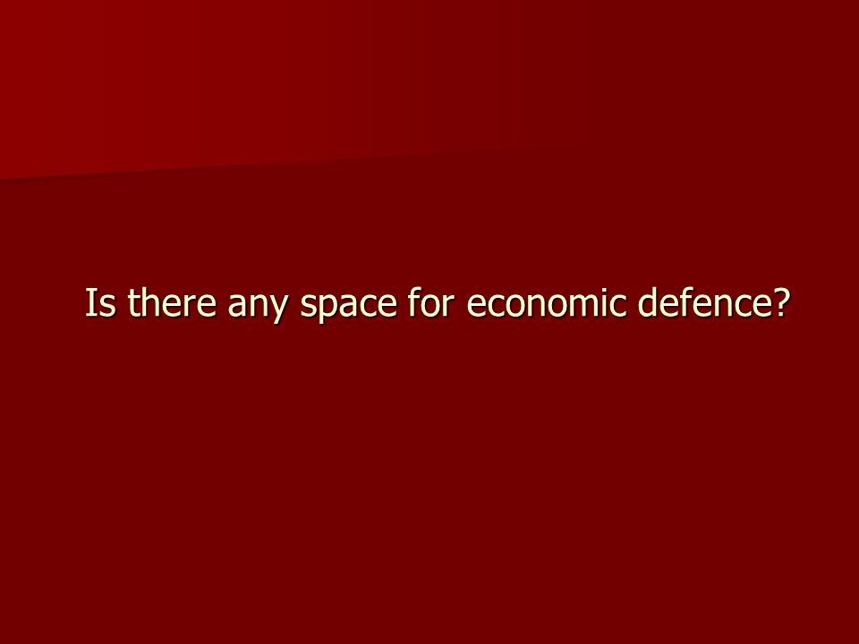 Is there any space for economic defence