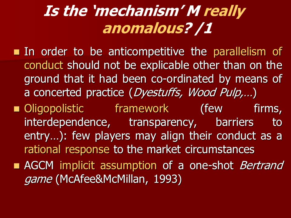 Is the 'mechanism' M really anomalous.
