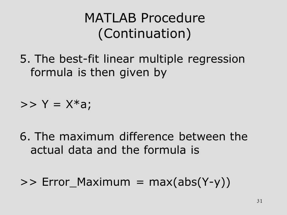 31 MATLAB Procedure (Continuation) 5.