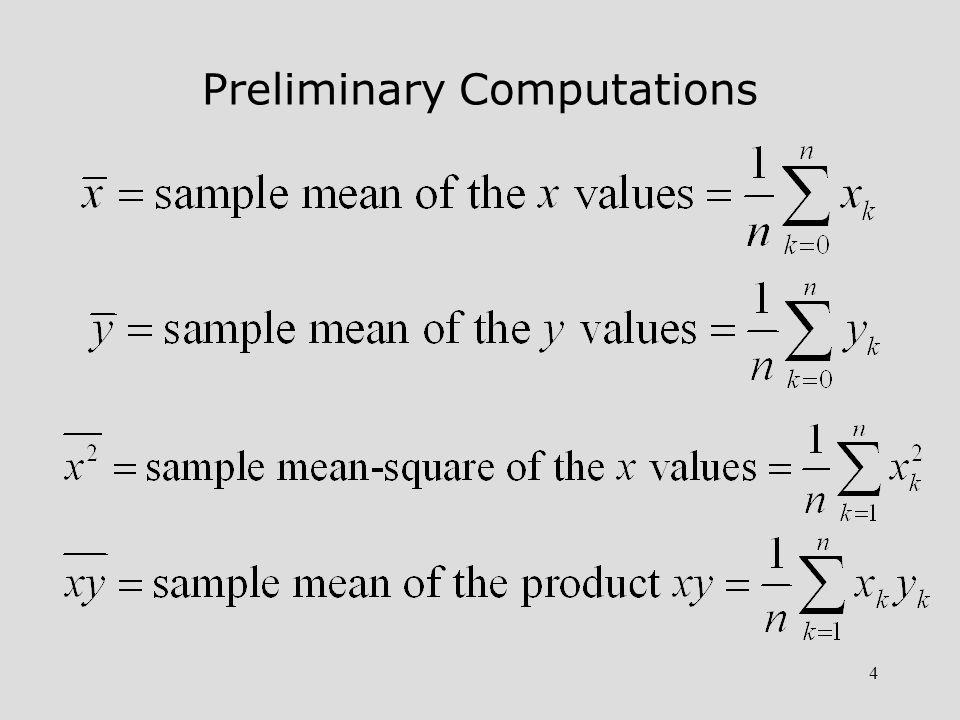 4 Preliminary Computations