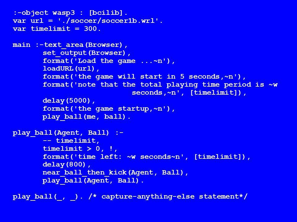 :-object wasp3 : [bcilib].var url = ./soccer/soccer1b.wrl .