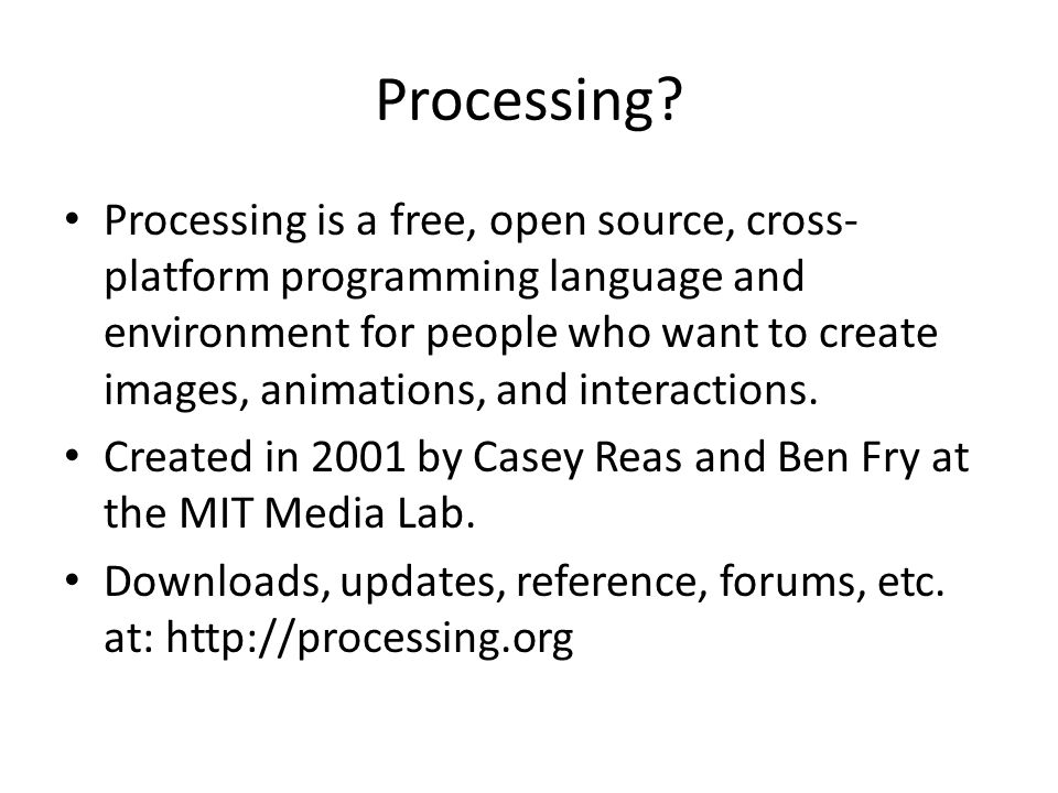 Processing.