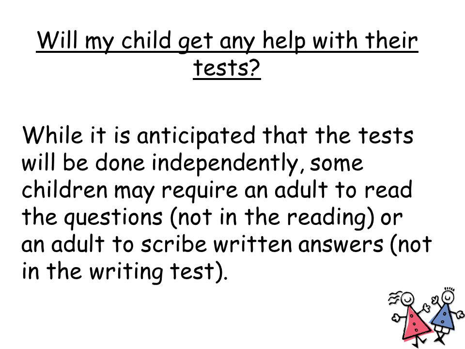 When will my child take their Key Stage One tests.