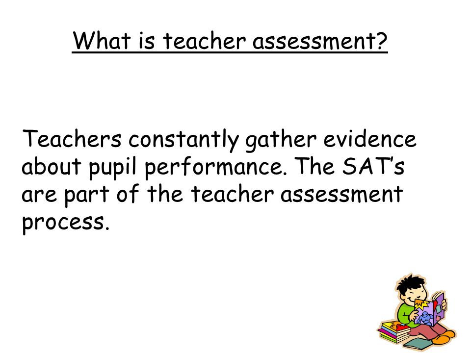 What does SATs stand for Statutory Assessment Tests Statutory Assessment Tasks