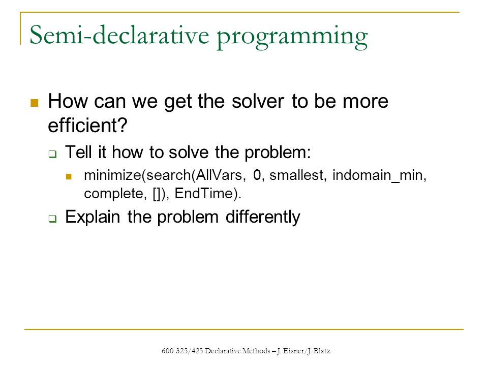600.325/425 Declarative Methods – J. Eisner/J.