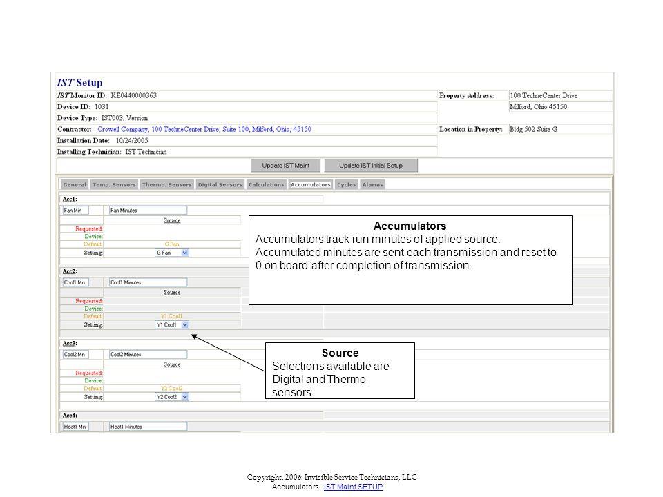 Copyright, 2006: Invisible Service Technicians, LLC Accumulators Accumulators track run minutes of applied source.