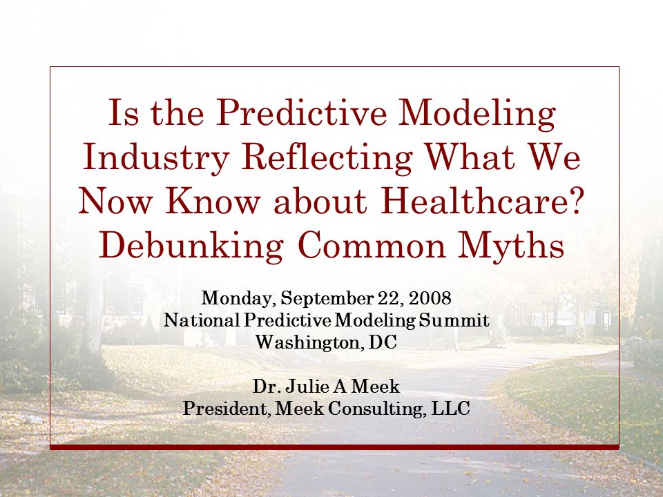 Is the Predictive Modeling Industry Reflecting What We Now Know about Healthcare.