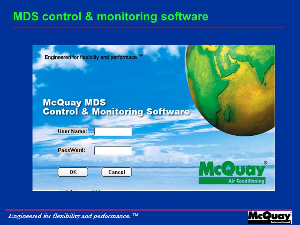 Engineered for flexibility and performance.  MDS control & monitoring software