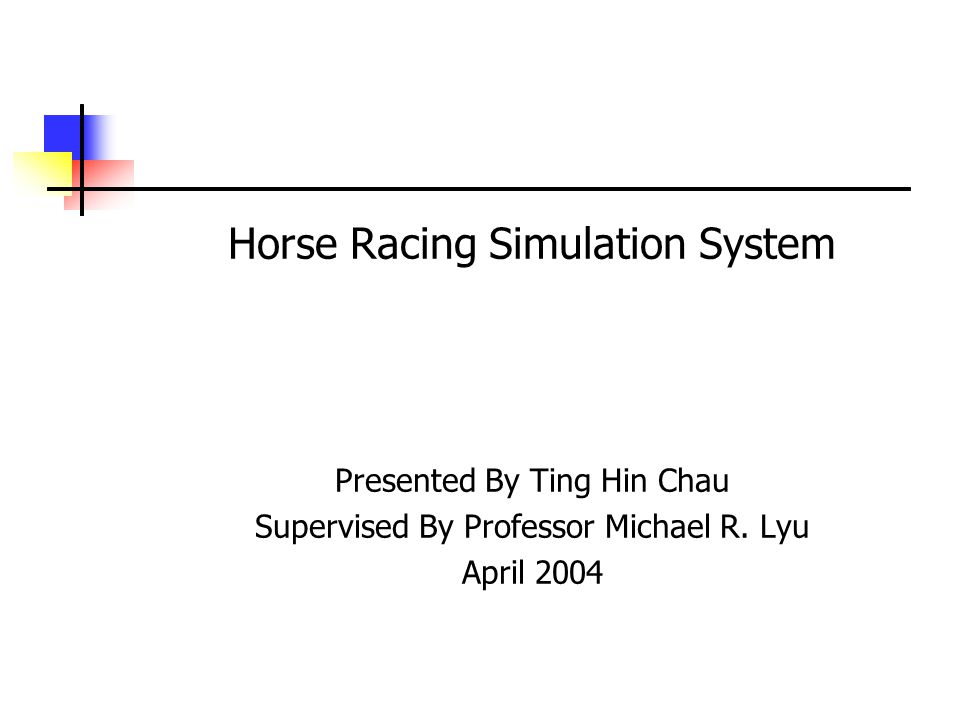 Conclusion Simulation  Mimics the random factor in horse racing  Choice of size of distribution is hard to determine  Error of prediction can be estimated ObjectivesObjectives / Background / Business Functions / System Design / Simulation AlgorithmBackgroundBusiness Functions System Design Simulation Algorithm