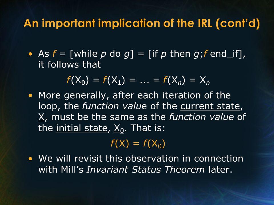 while_do Example (cont'd) Proof: g = [G] = (z,y := z+x,y−1) by observation –term(f,T).