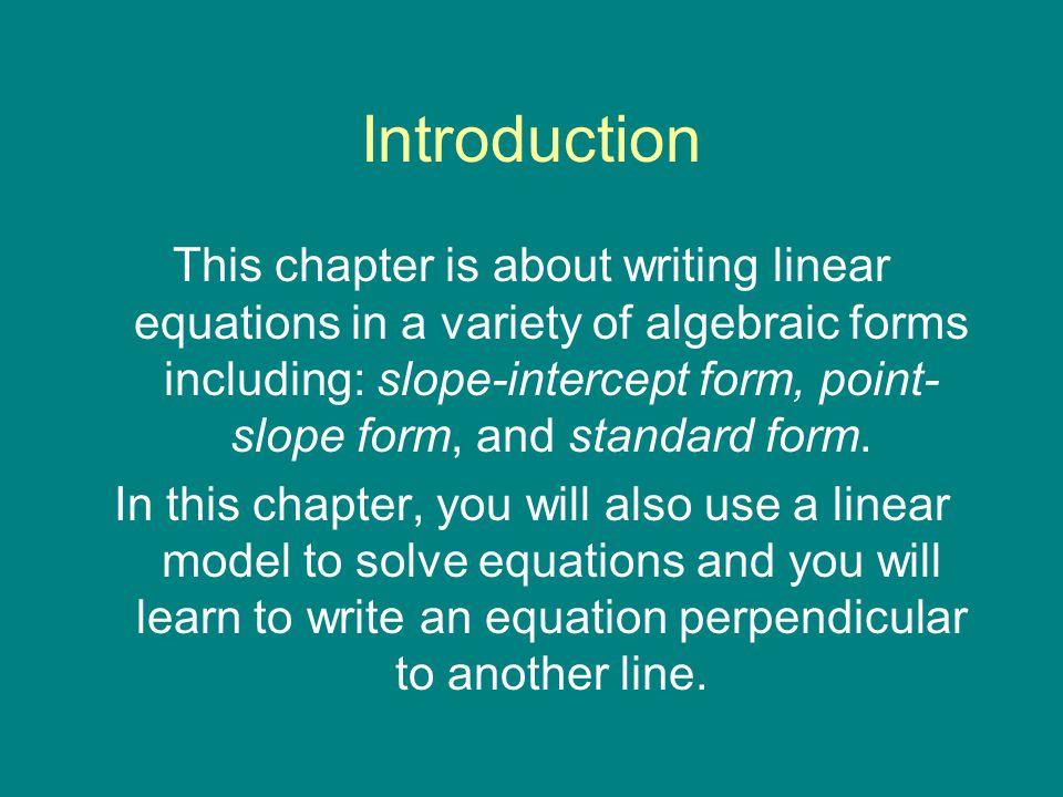 5-1 Slope-Intercept Form y=mx+b (slope intercept form) m= the slope b=y-intercept