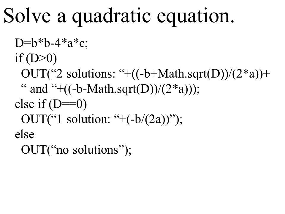 Solve a quadratic equation.