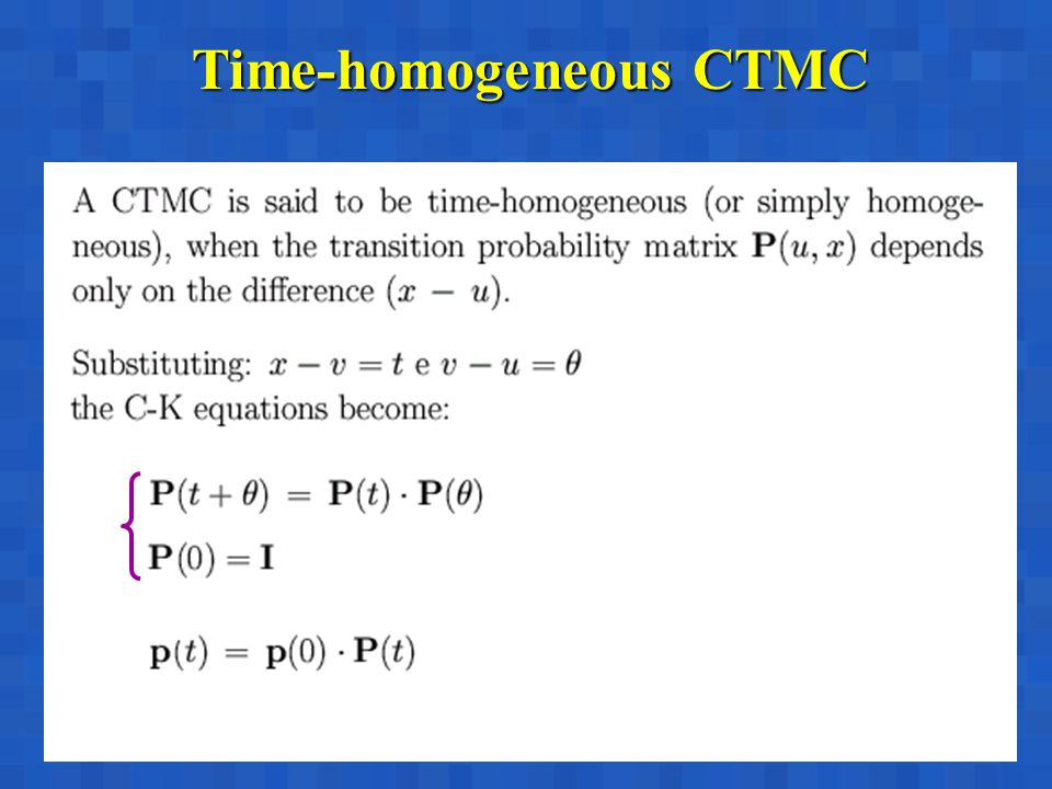 Time-homogeneous CTMC