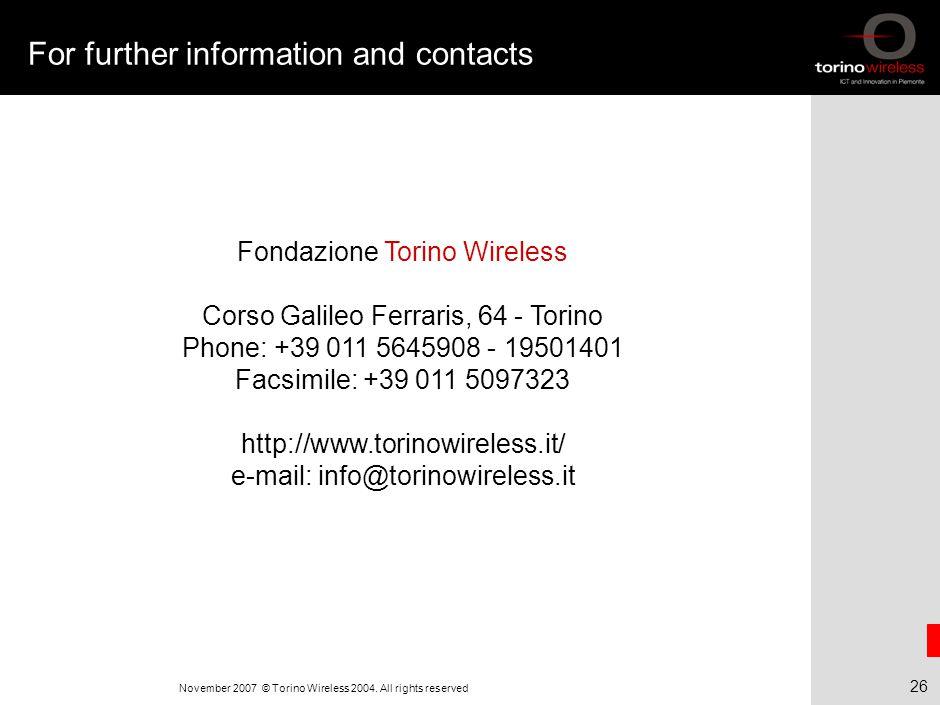 26 November 2007 © Torino Wireless 2004.