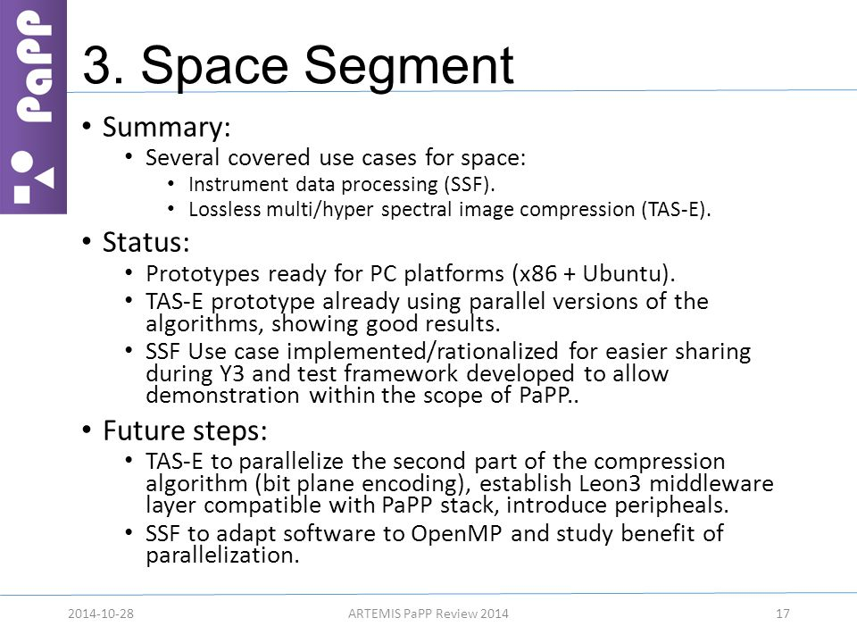 3. Space Segment Summary: Several covered use cases for space: Instrument data processing (SSF).