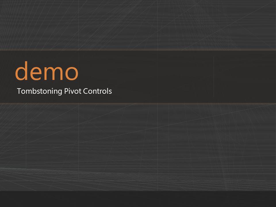 demo Tombstoning Pivot Controls