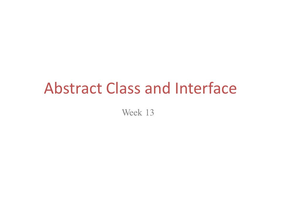 Outline What is an Abstract method and an Abstract class.