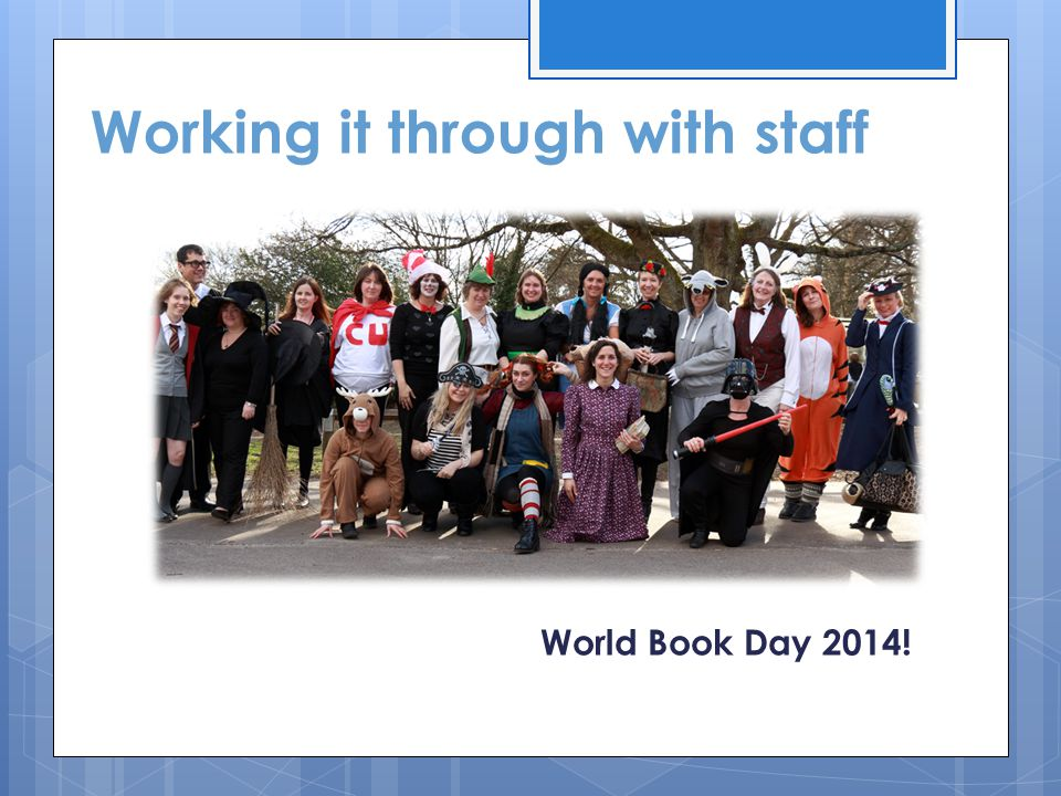 Working it through with staff World Book Day 2014!