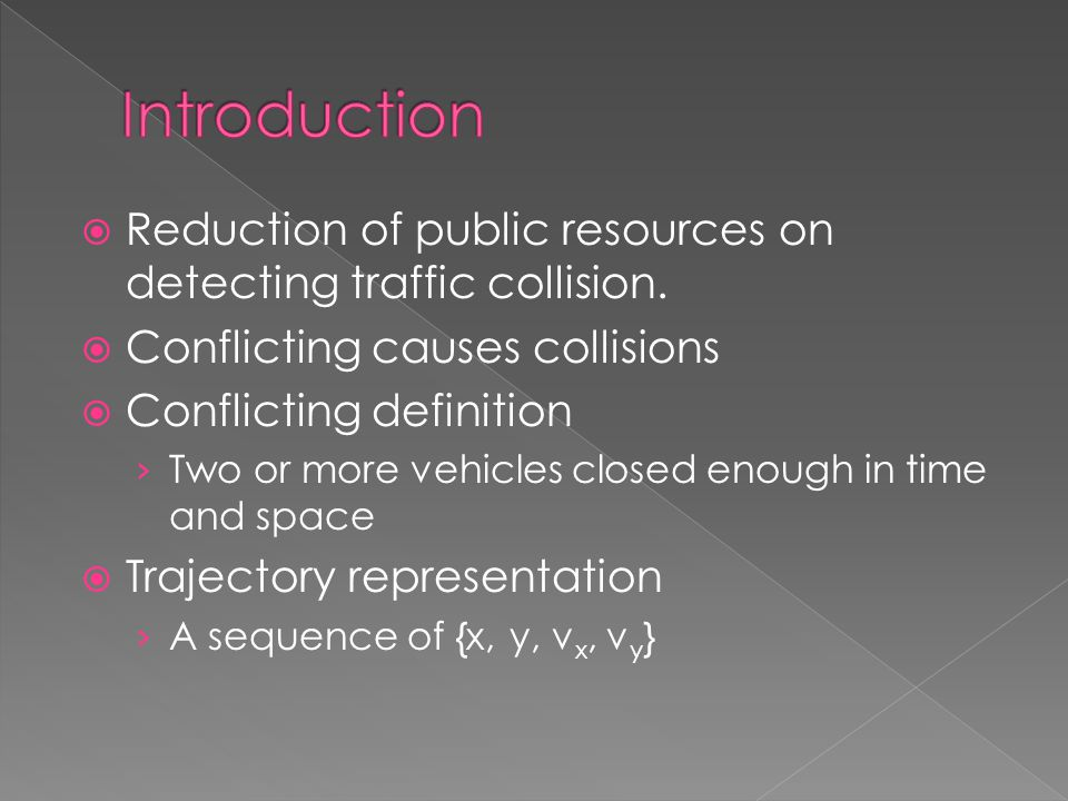  Reduction of public resources on detecting traffic collision.