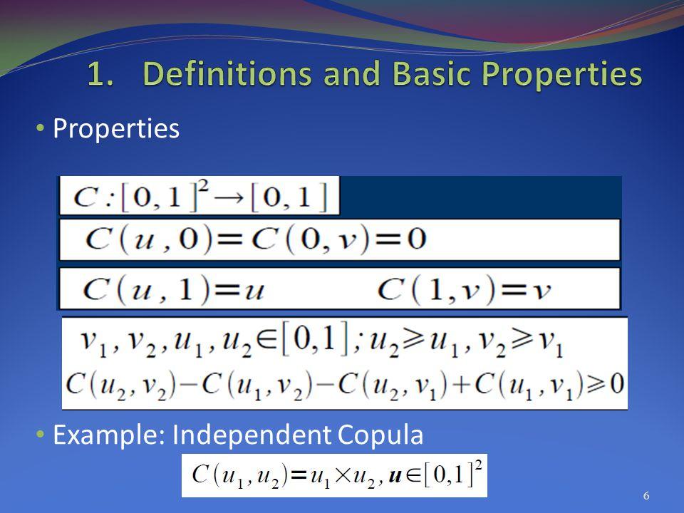 Properties Example: Independent Copula 6