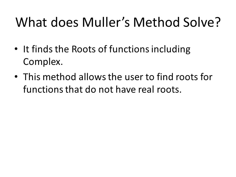 How is Muller's Method Represented?