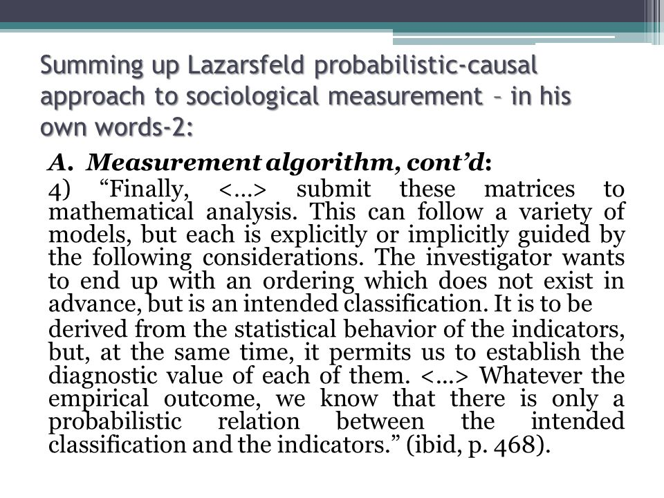 Summing up Lazarsfeld probabilistic-causal approach to sociological measurement – in his own words-2: A.