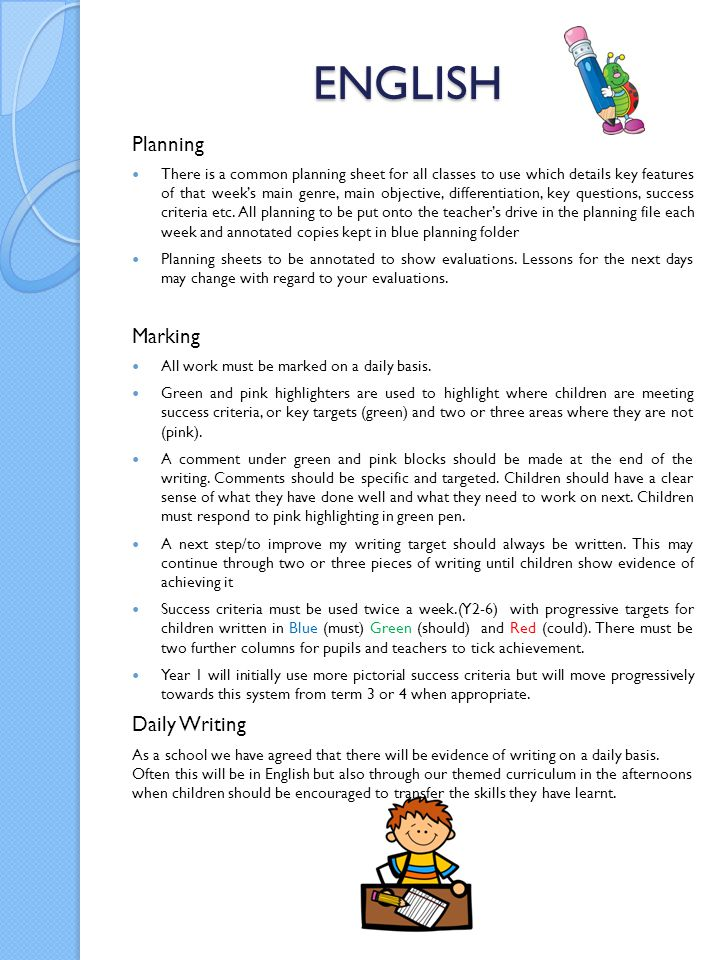 ENGLISH Planning There is a common planning sheet for all classes to use which details key features of that week's main genre, main objective, differe